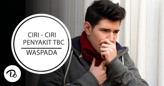 Ciri Ciri Penyakit TBC