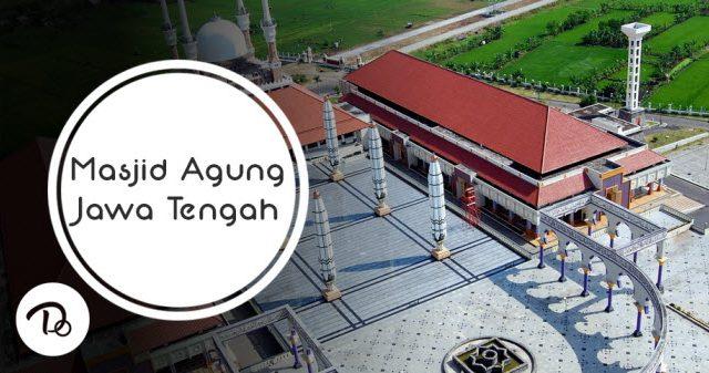 Keindahan Arsitektur Masjid Agung Jawa Tengah