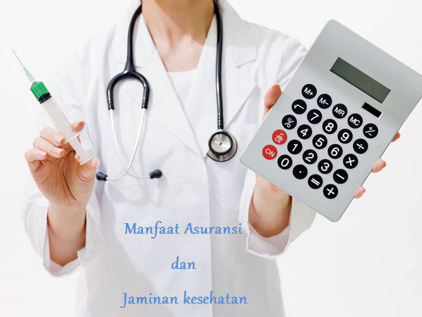 Manfaat Asuransi dan Jaminan Kesehatan