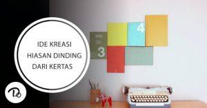 Ide Kreasi Hiasan Dinding