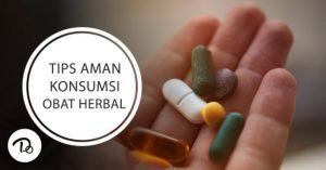 Tips Aman Konsumi Obat Herbal