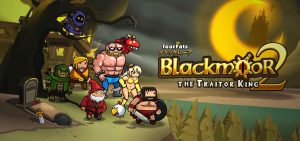 Blackmoor 2, The Traitor King
